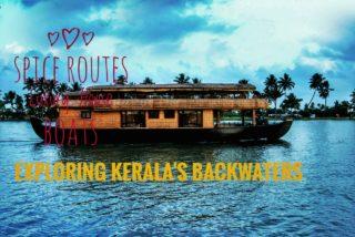 Spice Routes houseboats: Exploring Kerala's backwaters