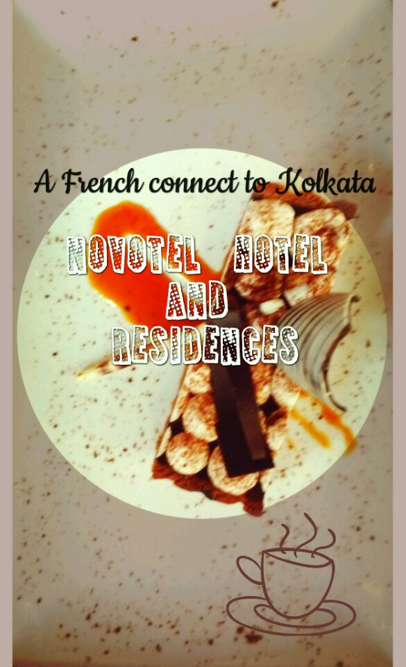 A French connect to Kolkata, Novotel Hotel and Residences