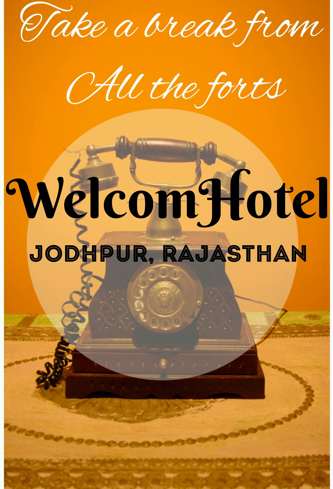 Take a break from all the forts: WelcomHotel Jodhpur