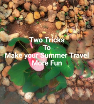 2 tricks to make your summer travel plans more fun