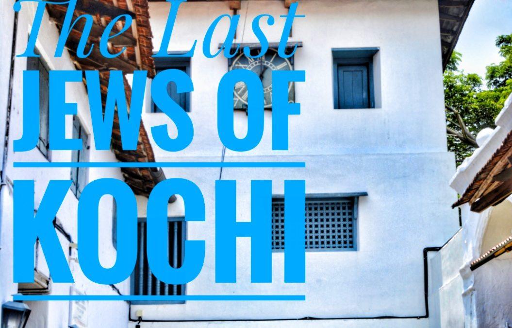 The last Jews of Kochi, Kerala India