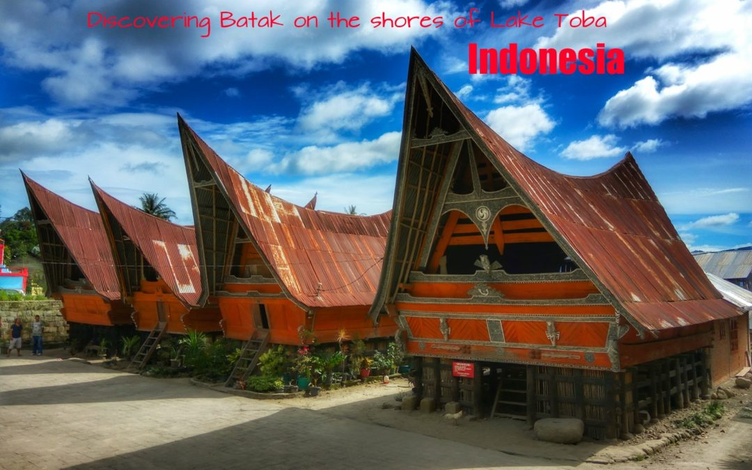 Discovering Bataks on the shores of Lake Toba