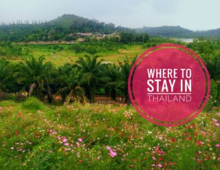 Where to stay and places to visit in Thailand?