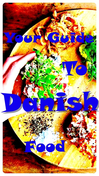 Your guide to Danish Food