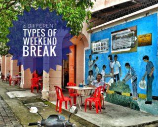 4 Different Types of Weekend Break