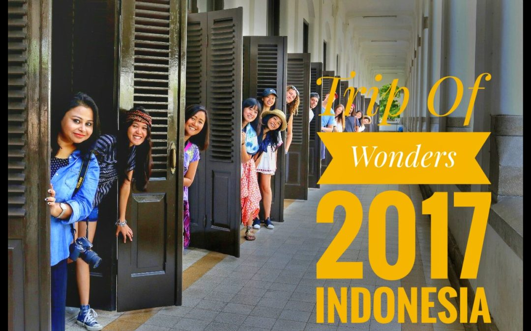 Wonderful Indonesia: Trip of Wonders 2017