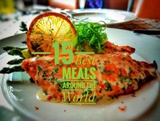 15 Best Meals Around the World