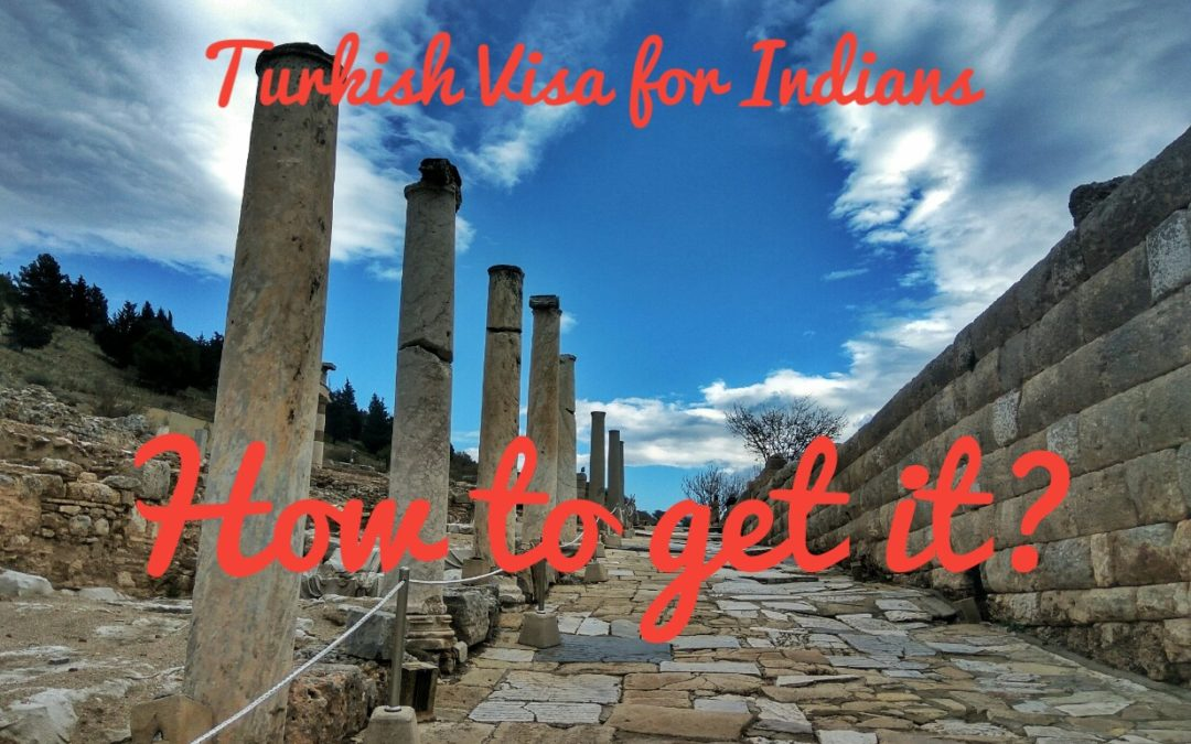 Turkish Visa for Indians: How to get it?