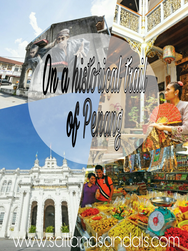 On a historical trail of Penang