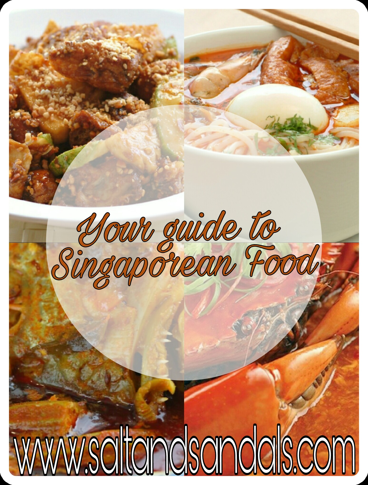 Your guide to Singaporean Food