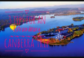 3 Tips For An Extraordinary Canberra Trip