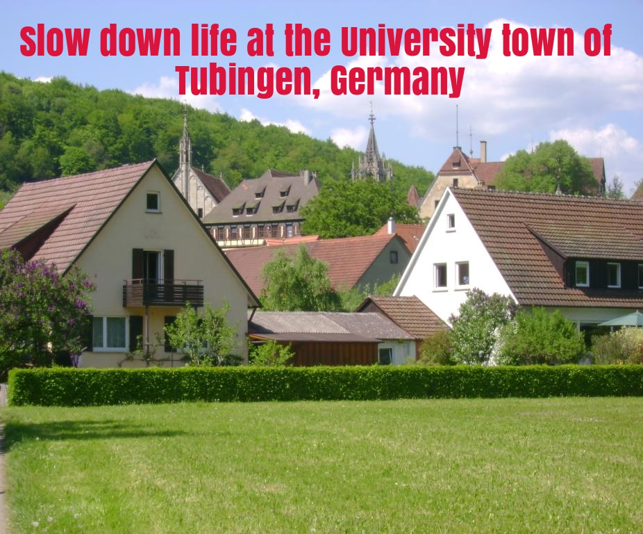 Slow down life at the university town of Tubingen, Germany