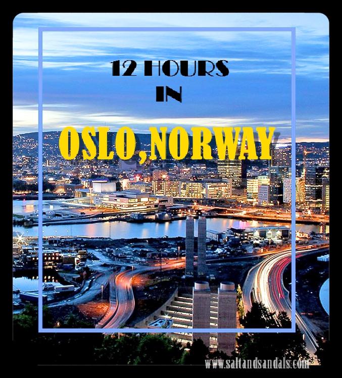 12 Hours In Oslo, Norway